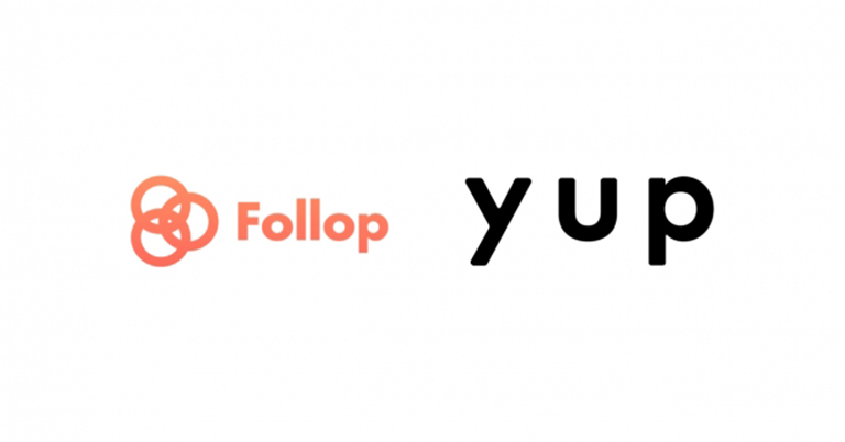 yup(ヤップ)とFollopが業務提携 『Follop(フォロップ)』にご登録のインフルエンサーは『先払い』のサービス利用料が初回無料